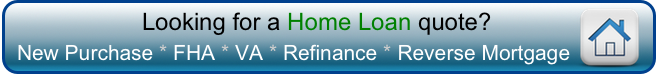 Find a loan for New Purchase, FHA, VA, Refinance, or Reverse Mortgage in 2014