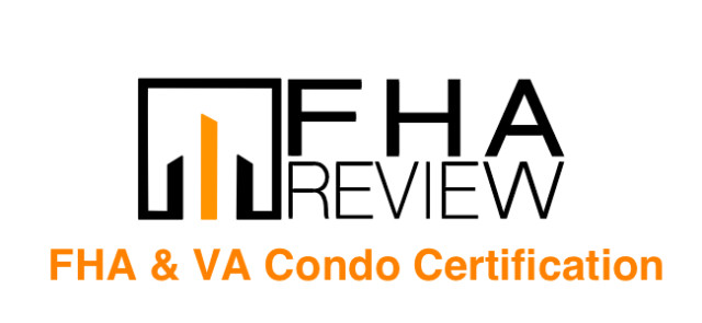 FHA and VA condo certification by FHA Review